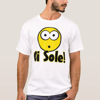 Oi sole! T-Shirt
