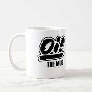Oi! The Mug