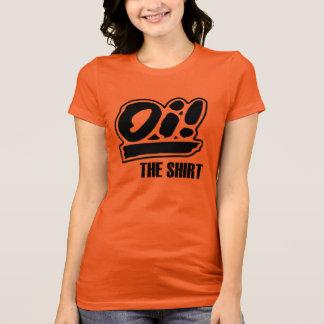 Oi! The Shirt