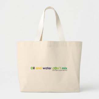 Oil and water don't mix large tote bag