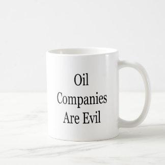 Oil Companies Are Evil Mugs