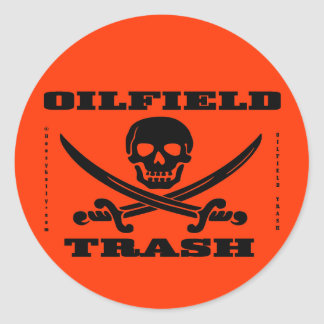 Oil Field Trash Hard Hat Decal,Oilman,Oil,Gas,Rig Round Sticker