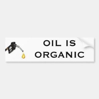 Oil is Organic Bumper Sticker