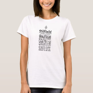 Oilfield Family Rules T-Shirt