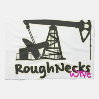 Oilfield Roughnecks Wife Tea Towel