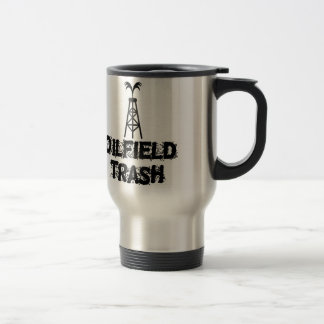 Oilfield Trash Travel Mug