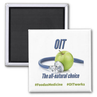 OIT the all natural choice Square Magnet