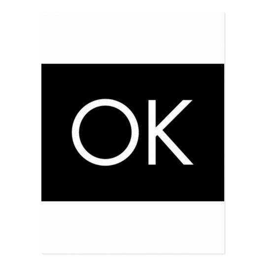 OK BLACK WHITE COMMENT FEELING OKAY POSTCARD