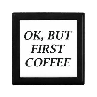 Ok, But First Coffee Small Square Gift Box