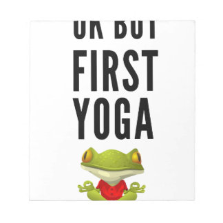 Ok But First Yoga Notepad