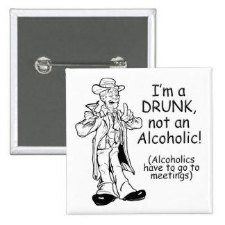 OK - I m a Drunk Pin