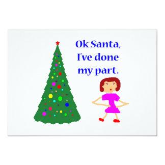 Ok Santa, I've Done My Part 13 Cm X 18 Cm Invitation Card