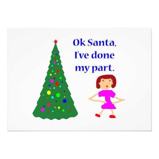 Ok Santa, I've Done My Part Custom Invitation