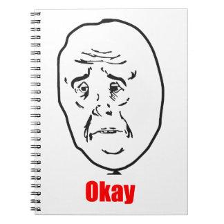 Okay - Meme Spiral Note Book