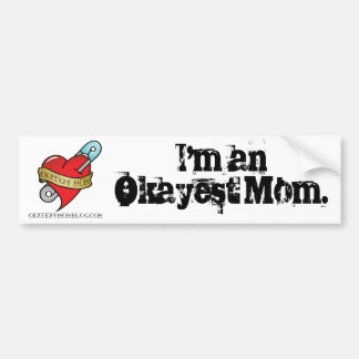 Okayest Mom Bumper Sticker