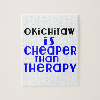 Okichitaw Is Cheaper  Than Therapy Jigsaw Puzzle