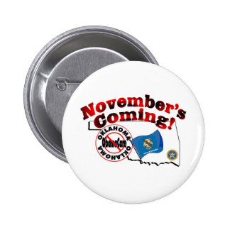 Oklahoma Anti ObamaCare – November's Coming Buttons