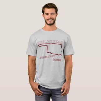 Oklahoma: At least it's not Kansas T-Shirt