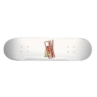 Oklahoma Born - Stamp on Map Skateboard Deck