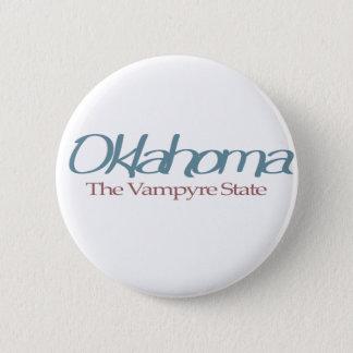 "Oklahoma ""The Vampyre State"" 6 Cm Round Badge"