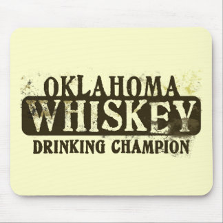 Oklahoma Whiskey Drinking Champion Mouse Pads