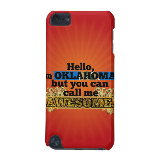 Oklahoman, but call me Awesome iPod Touch 5G Cover