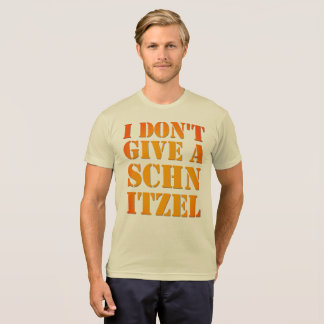Oktober Fest T Shirt I Don't Give A Schnitzel