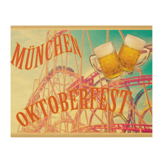Oktoberfest beer festival in Munich, fun and beer! Wood Wall Decor