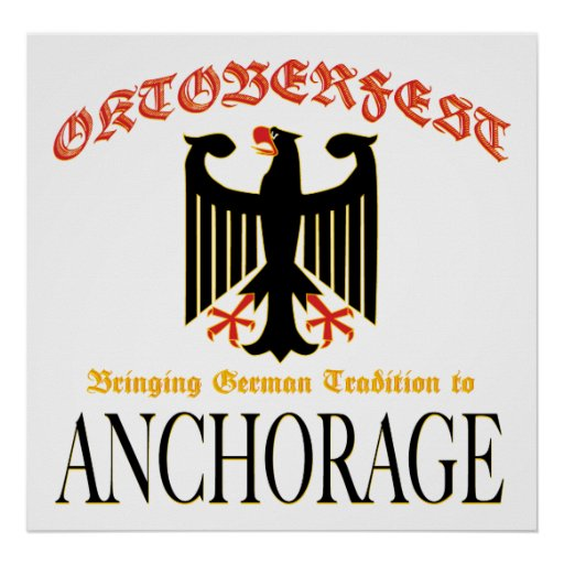 Oktoberfest Bringing German Tradition to Anchorage Posters