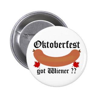 Oktoberfest Got Wiener ? Button