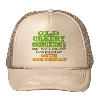 Old and Ornery 50th Birthday Gifts Cap