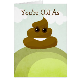 Old As Poop & Over The Hill Emoji Birthday Card
