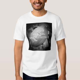 OLD BAG ANAESTHETIST T-SHIRT