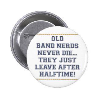 Old Band Nerds 6 Cm Round Badge