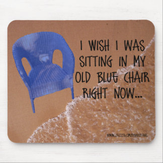 Old Blue Chair Mousepad