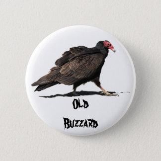 OLD BUZZARD 6 CM ROUND BADGE