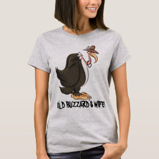 Old Buzzard's wife womens funny t-shirt