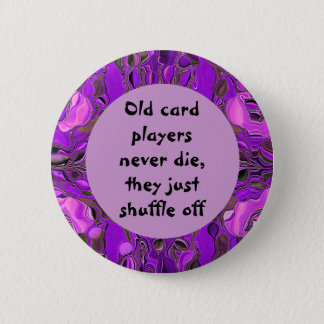 Old card players humor 6 cm round badge