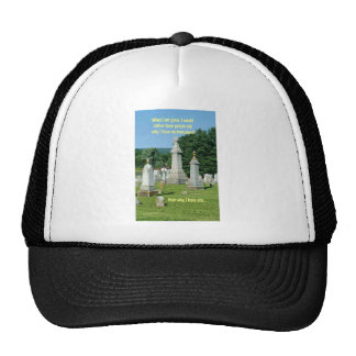 Old Cemetary Monuments Life Quote Cap