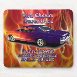 Old Chevys Never Die Mouse Pad