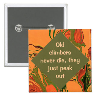 Old climbers never die button