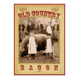 Old Country Bacon Poster