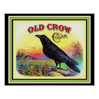 Old Crow Cigar Label  Poster 16 x 20