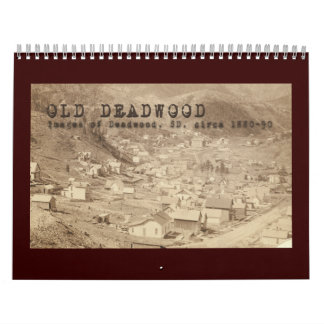 Old Deadwood 12 Month Calendar