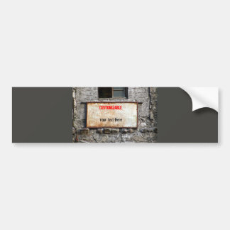 Old Dirty Sign on Abandoned Building Customizable Bumper Sticker