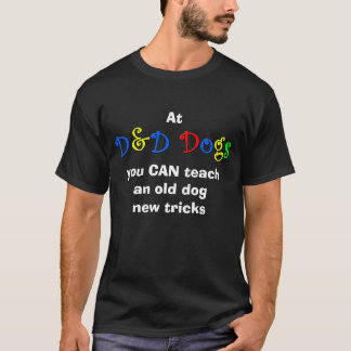 Old Dog, New Tricks T-Shirt