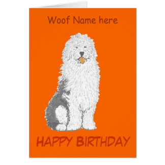 Old English Sheepdog Birthday Cards, add name,text Greeting Card