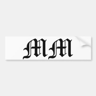Old English Text Letters MM on White Background Bumper Sticker