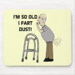 Old Fart Gifts For Fathers Day Mouse Pad