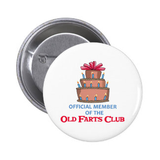 OLD FARTS CLUB 6 CM ROUND BADGE